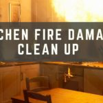 Kitchen Fire Damage Clean Up