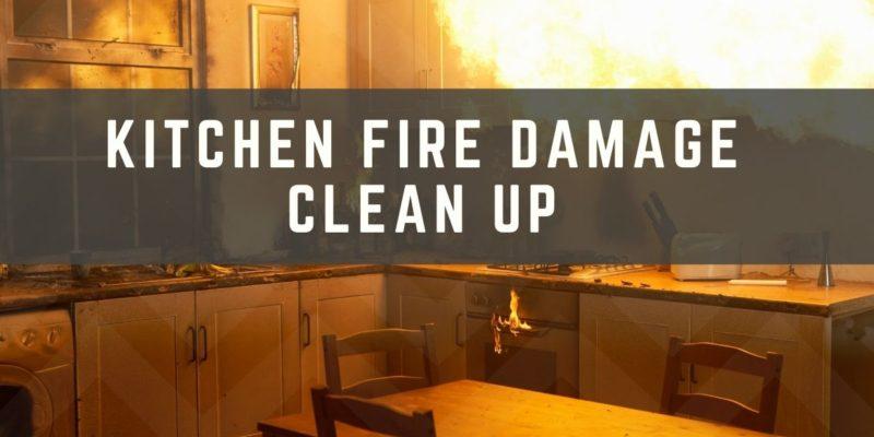 Kitchen Fire Damage Clean Up