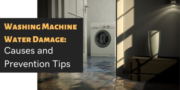 Washing Machine Water Damage_ Causes and Prevention Tips